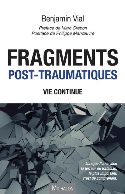 FRAGMENTS POST TRAUMATIQUES